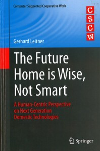 Buchcover Gerhard Leitner: The Future Home is Wise, Not Smart