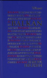 WSB 25 am 23. April 2009: Europa erlesen – Balkan. Wieser | Mit Doris Grießner (Hg.), Mercedes Echerer und Richard Schuberth.
