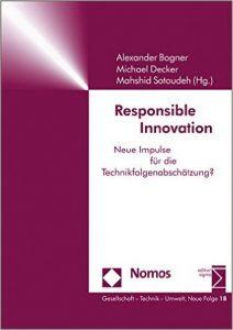 Responsible Science – Neue Horizonte für die Wissenschafts-, Forschungs- und Innovationspolitik in Österreich.