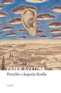 Poročilo o Jasperju Krullu (Quelle: Goga) http://www.goga.si/sl/knjige/porocilo-o-jasperju-krullu/