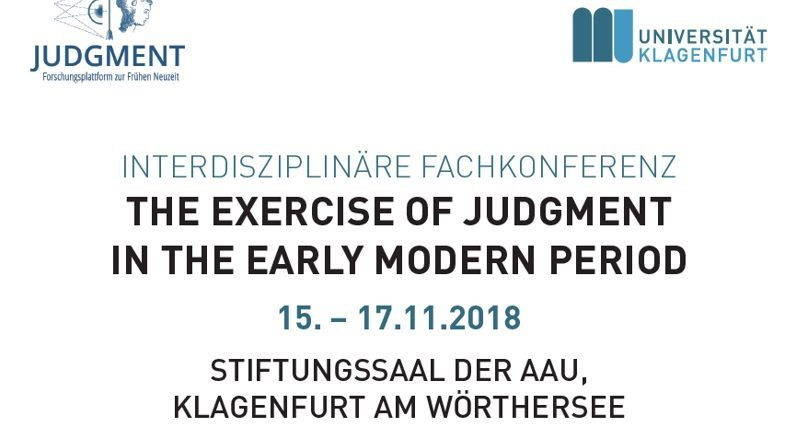 Sujet 2018 11 Tagung The Exercise of Judgment in the Early Modern Period