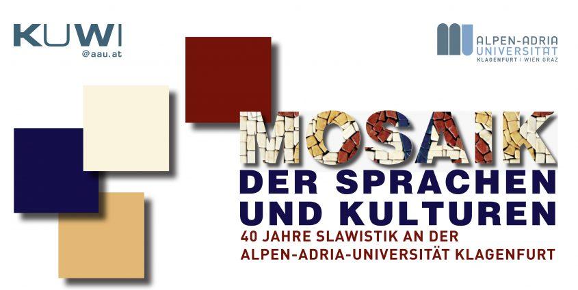 40 Jahre Slawistik - Mosaik der Sprachen und Kulturen