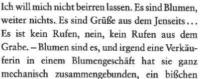 Bildnachweis: Bildnachweis: Blumen. In: Arthur Schnitzler: Fräulein Else und andere Erzählungen: S. Fischer 1991, S. 18.