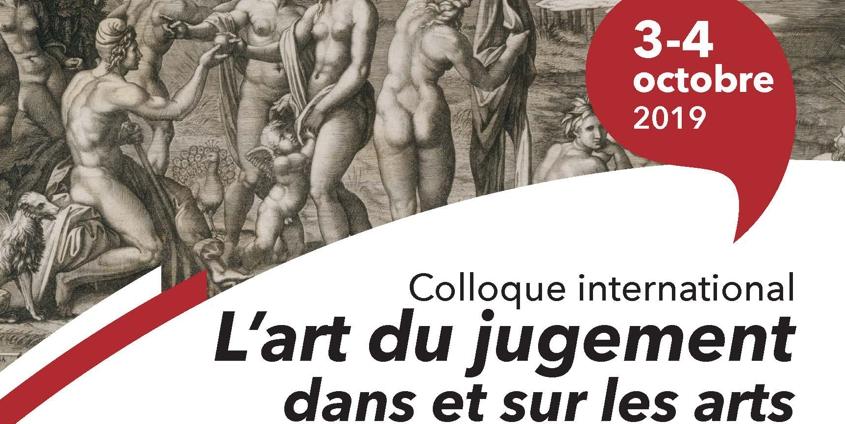Sujet L'art du jugement dans et sur les arts. Colloque international