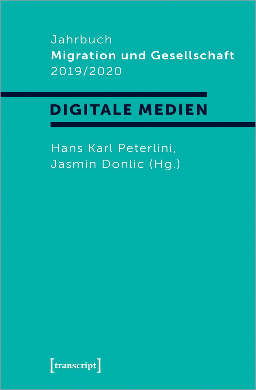 Jahrbuch Migration und Gesellschaft Digitale Medien